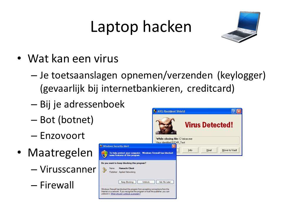 Laptop hacken Wat kan een virus Maatregelen