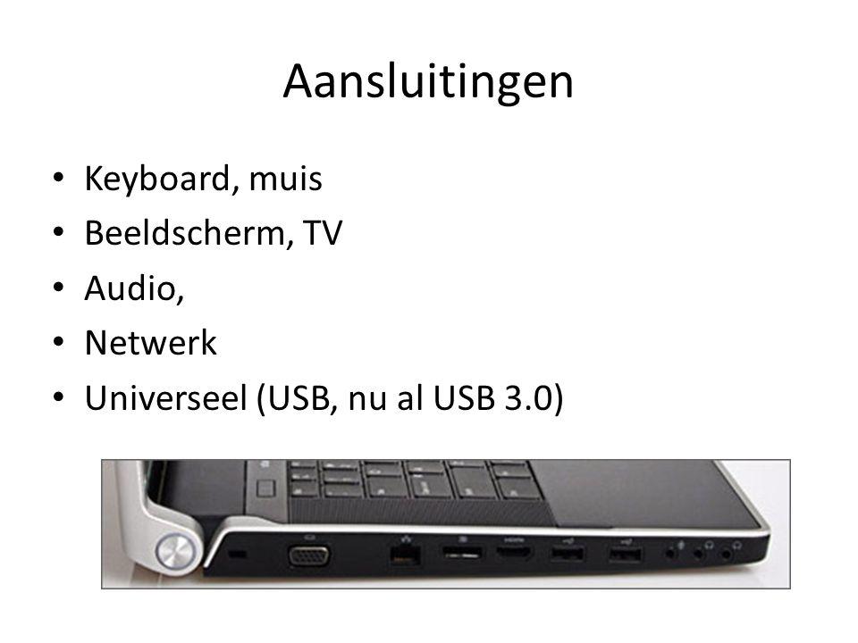 Aansluitingen Keyboard, muis Beeldscherm, TV Audio, Netwerk