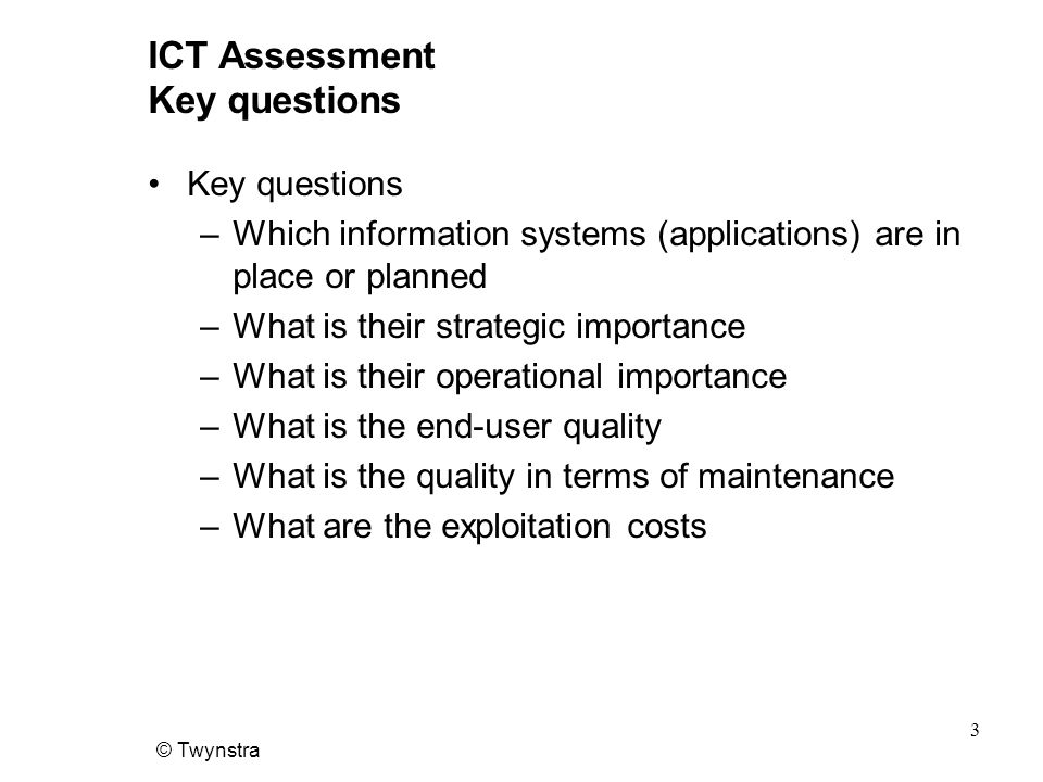 ICT Assessment Key questions