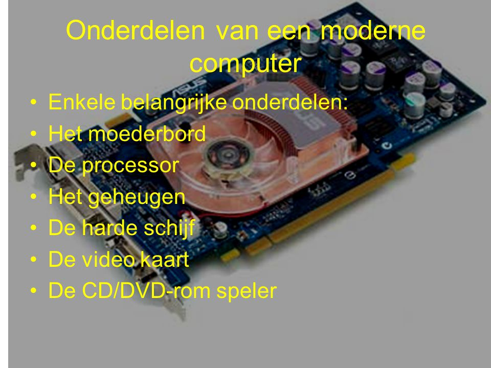 Onderdelen van een moderne computer