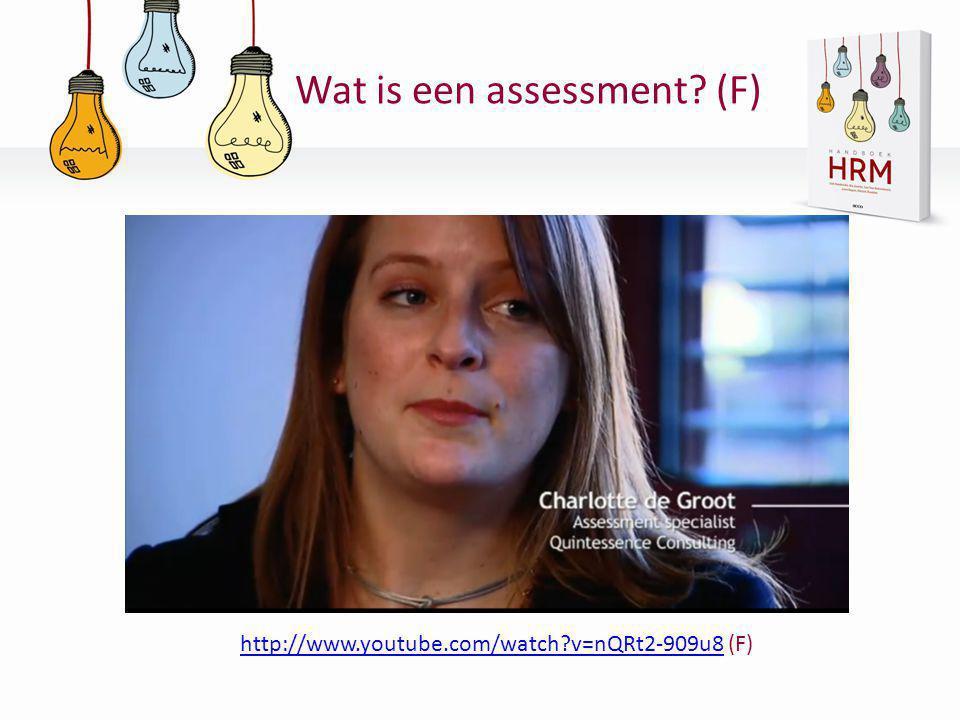 Wat is een assessment (F)