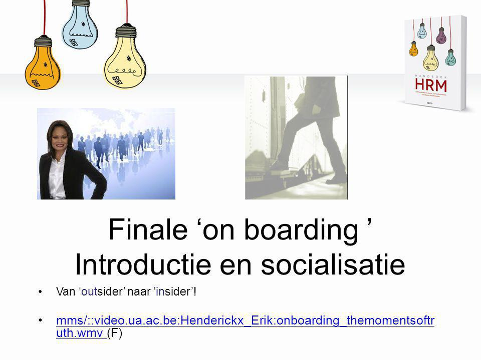Finale 'on boarding ' Introductie en socialisatie