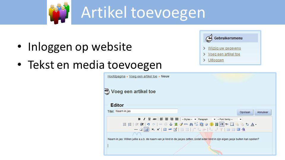 Artikel toevoegen Inloggen op website Tekst en media toevoegen
