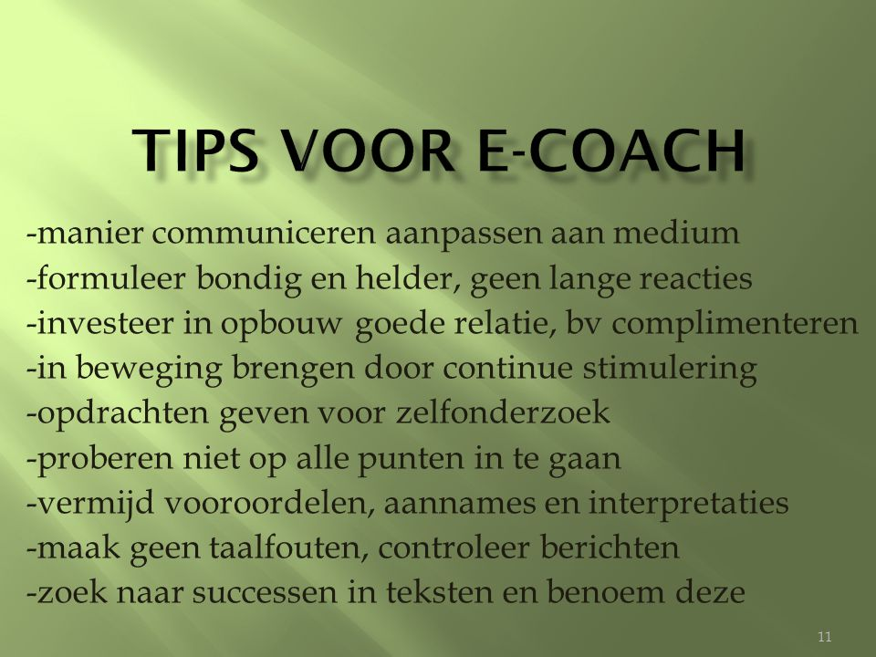 Tips voor e-coach -manier communiceren aanpassen aan medium