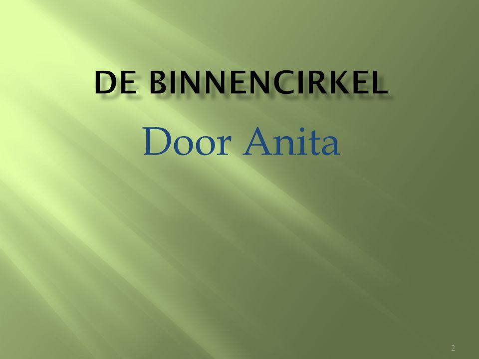 De binnencirkel Door Anita