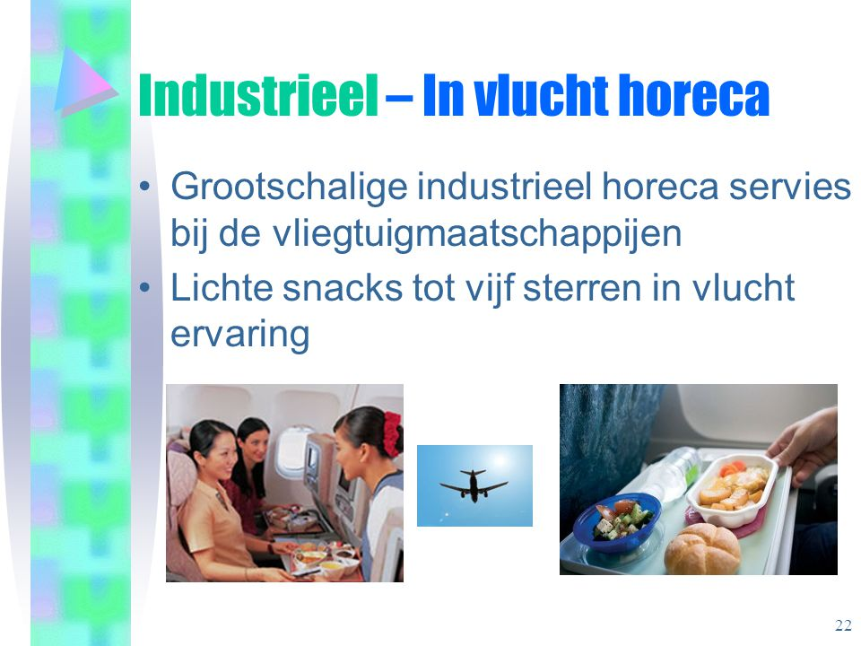 Industrieel – In vlucht horeca