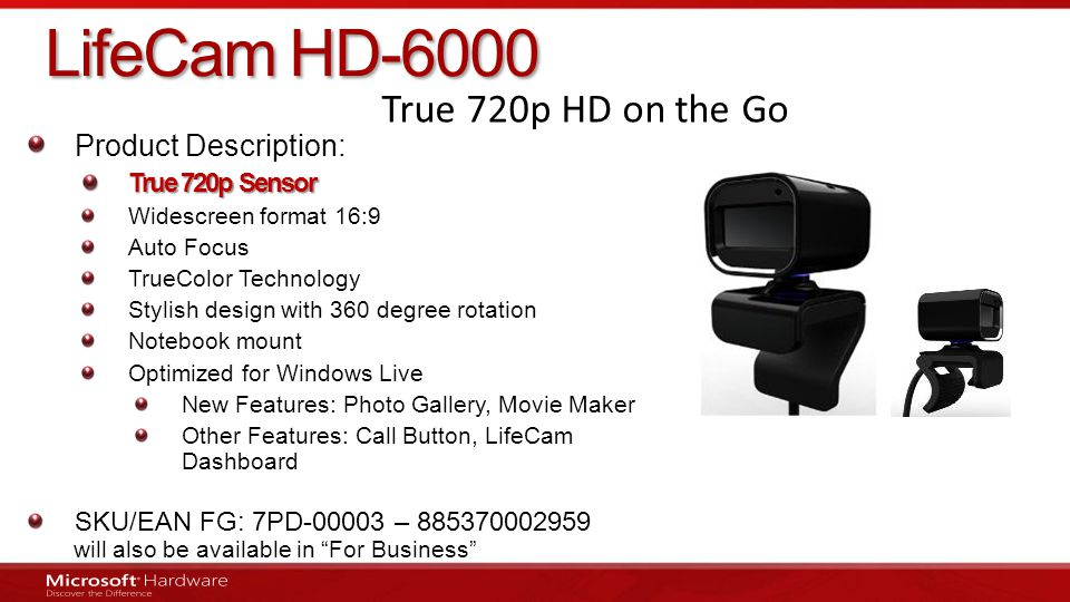 LifeCam HD-6000 True 720p HD on the Go Product Description: