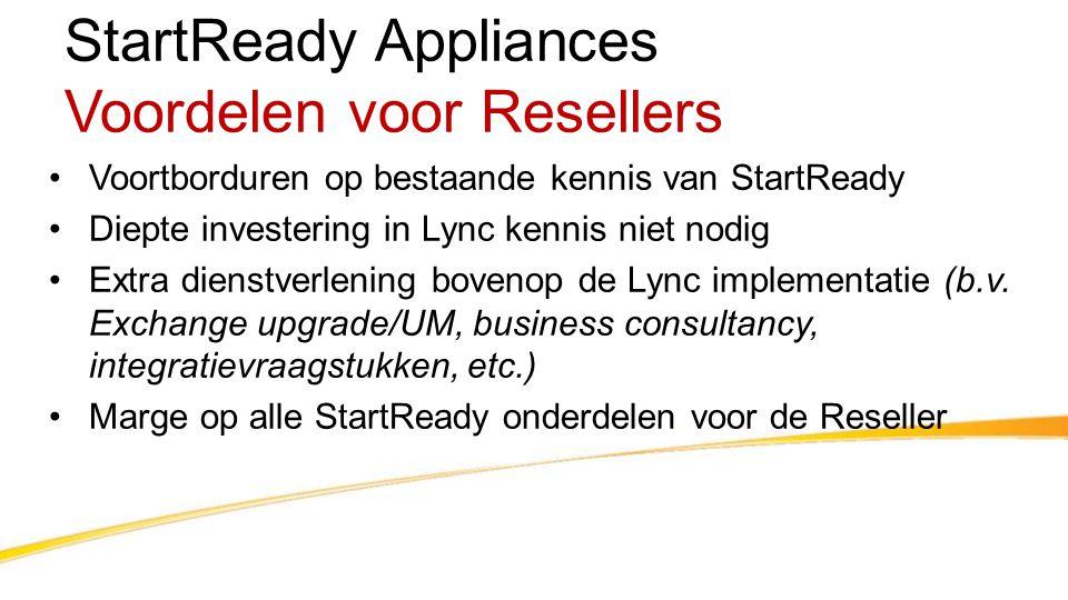 StartReady Appliances Voordelen voor Resellers