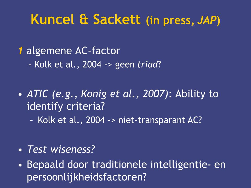 Kuncel & Sackett (in press, JAP)