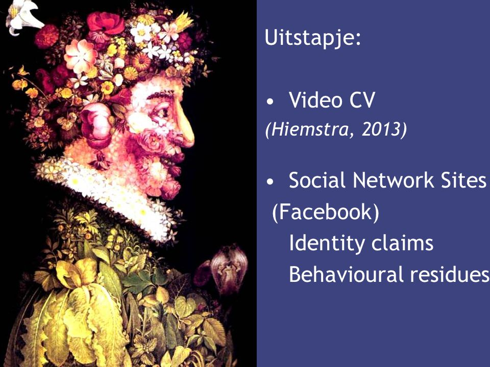 Uitstapje: Video CV Social Network Sites (Facebook) Identity claims