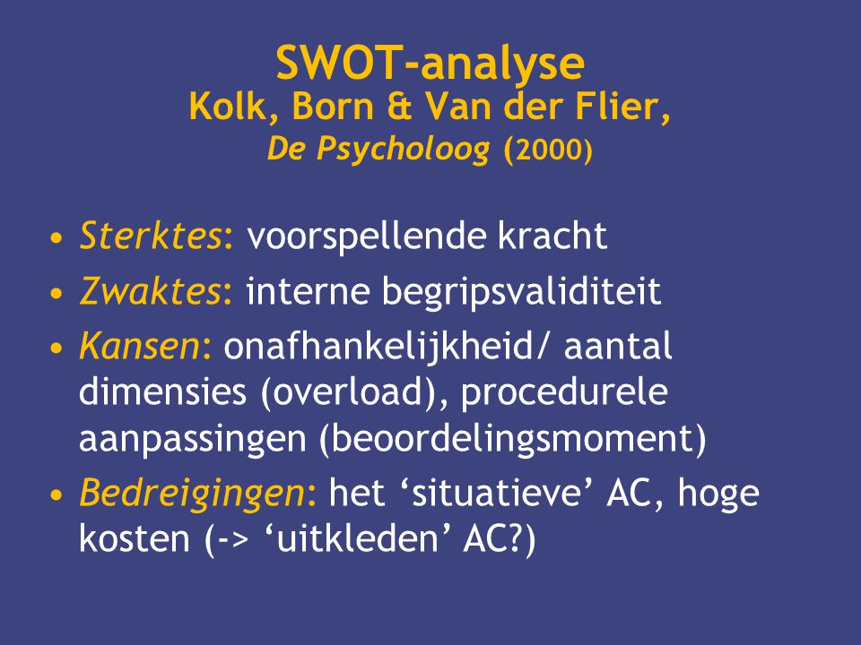 SWOT-analyse Kolk, Born & Van der Flier, De Psycholoog (2000)