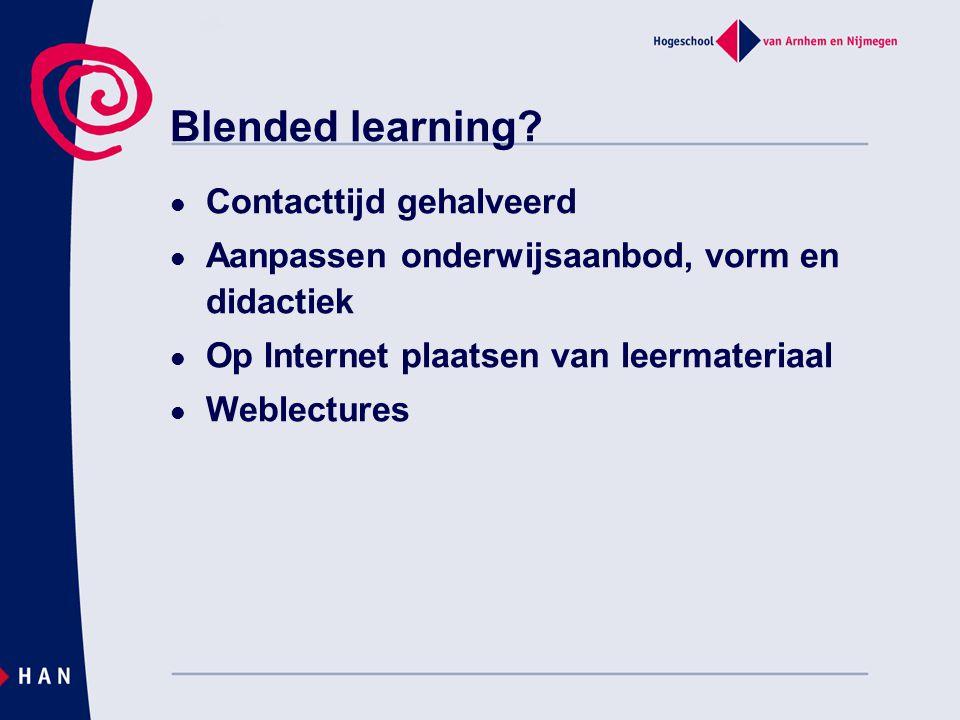 Blended learning Contacttijd gehalveerd
