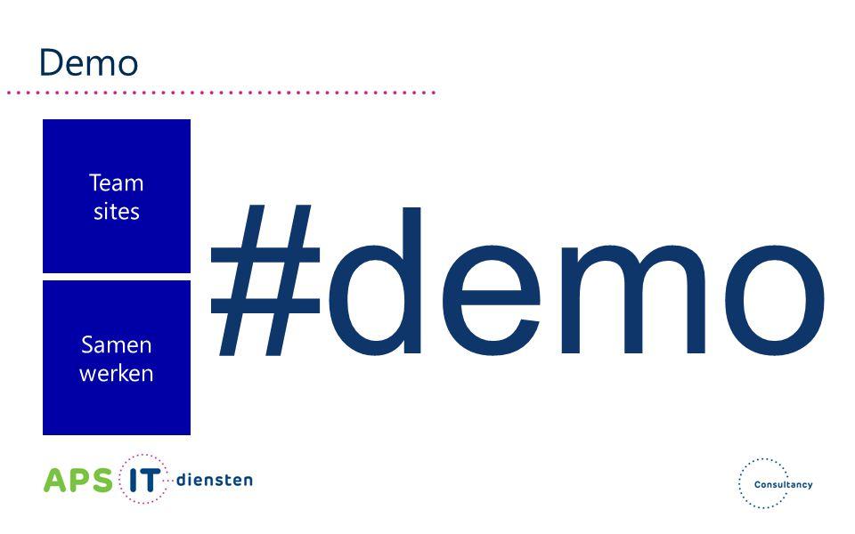Demo Team sites #demo Samen werken