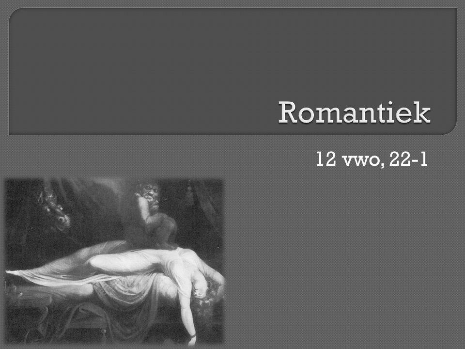 Romantiek 12 vwo, 22-1