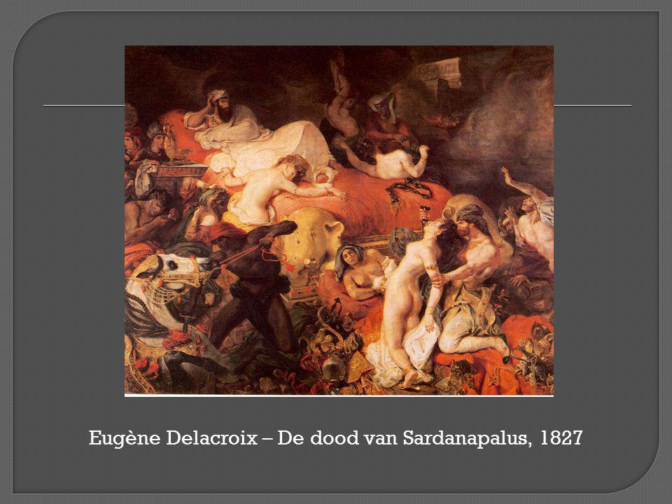 Eugène Delacroix – De dood van Sardanapalus, 1827