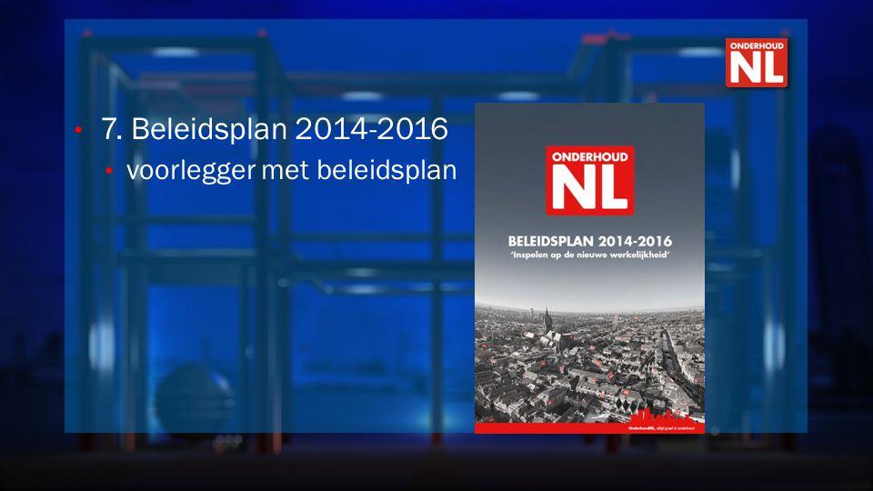 7. Beleidsplan 2014-2016 voorlegger met beleidsplan
