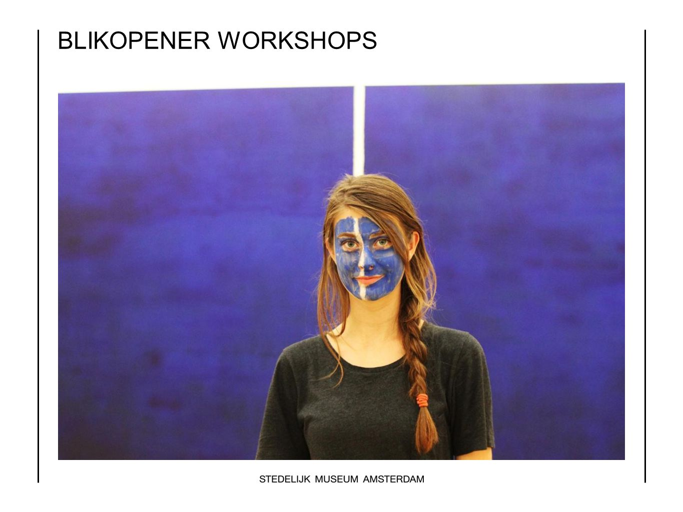 BLIKOPENER WORKSHOPS Organize workshops…