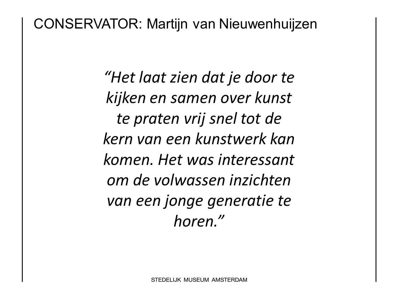 CONSERVATOR: Martijn van Nieuwenhuijzen