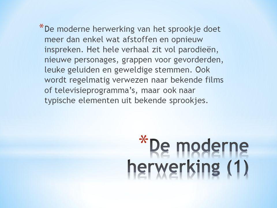 De moderne herwerking (1)