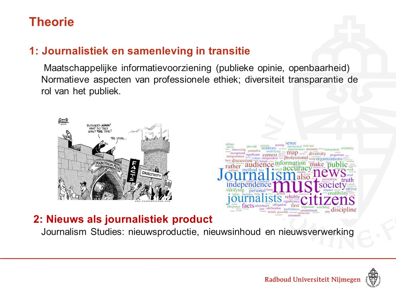 Theorie 1: Journalistiek en samenleving in transitie