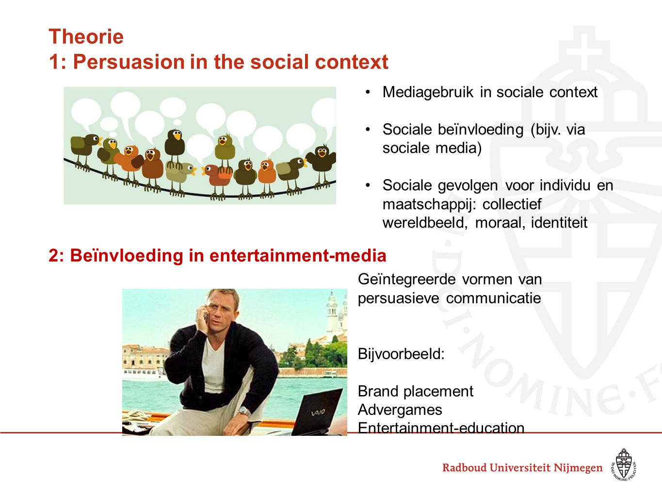 Theorie 1: Persuasion in the social context
