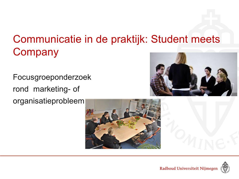 Communicatie in de praktijk: Student meets Company