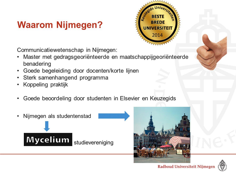 Waarom Nijmegen Communicatiewetenschap in Nijmegen: