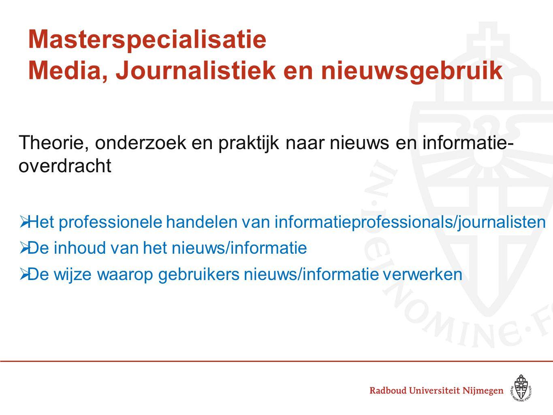 Masterspecialisatie Media, Journalistiek en nieuwsgebruik