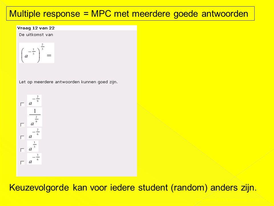 Multiple response = MPC met meerdere goede antwoorden