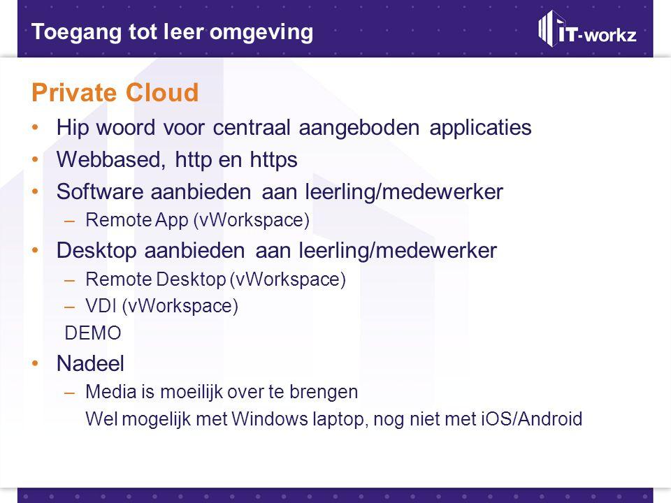 Private Cloud Toegang tot leer omgeving