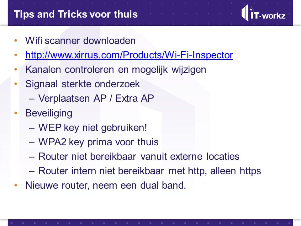 Tips and Tricks voor thuis