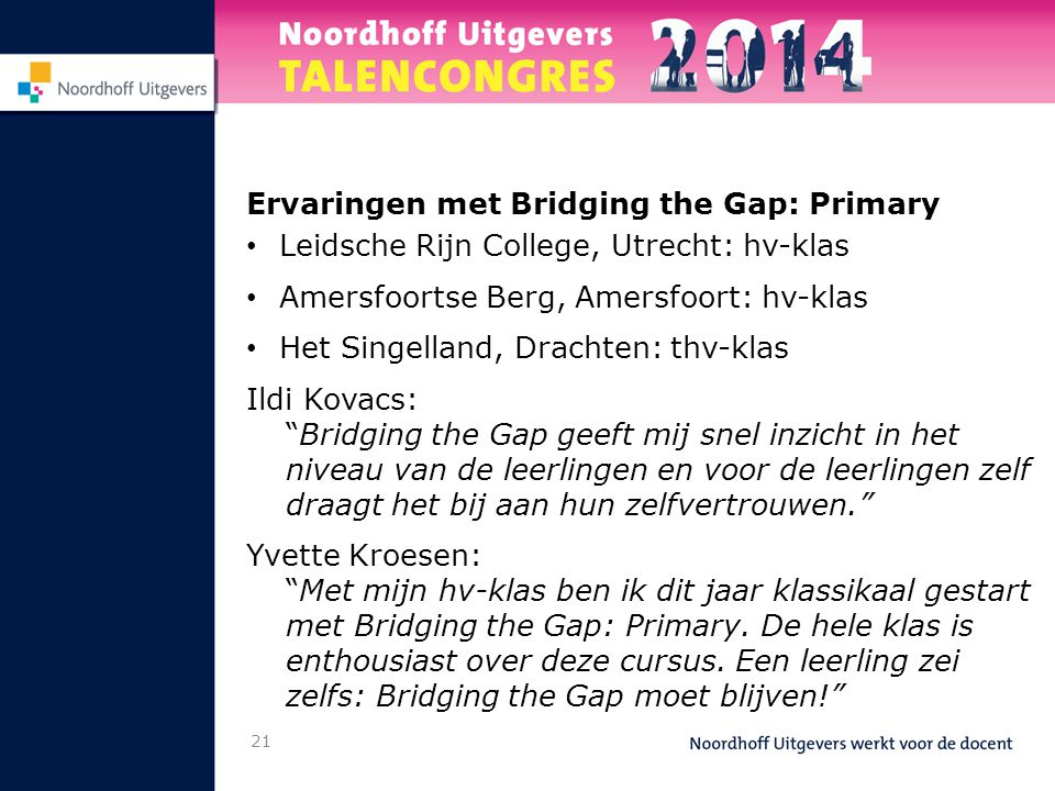 Ervaringen met Bridging the Gap: Primary