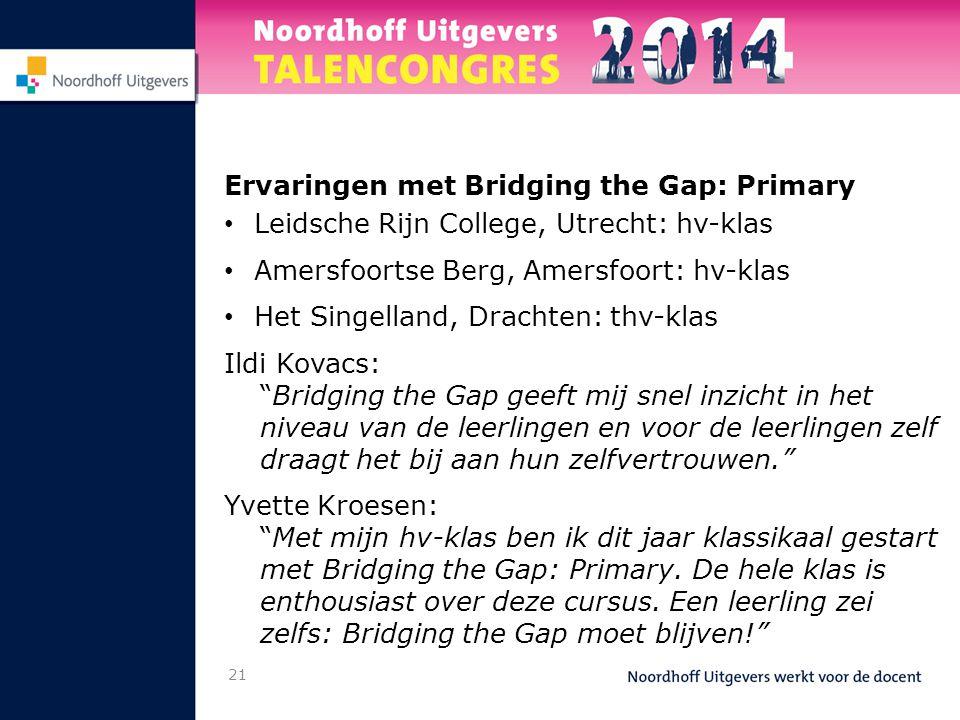 Ervaringen met Bridging the Gap: Primary