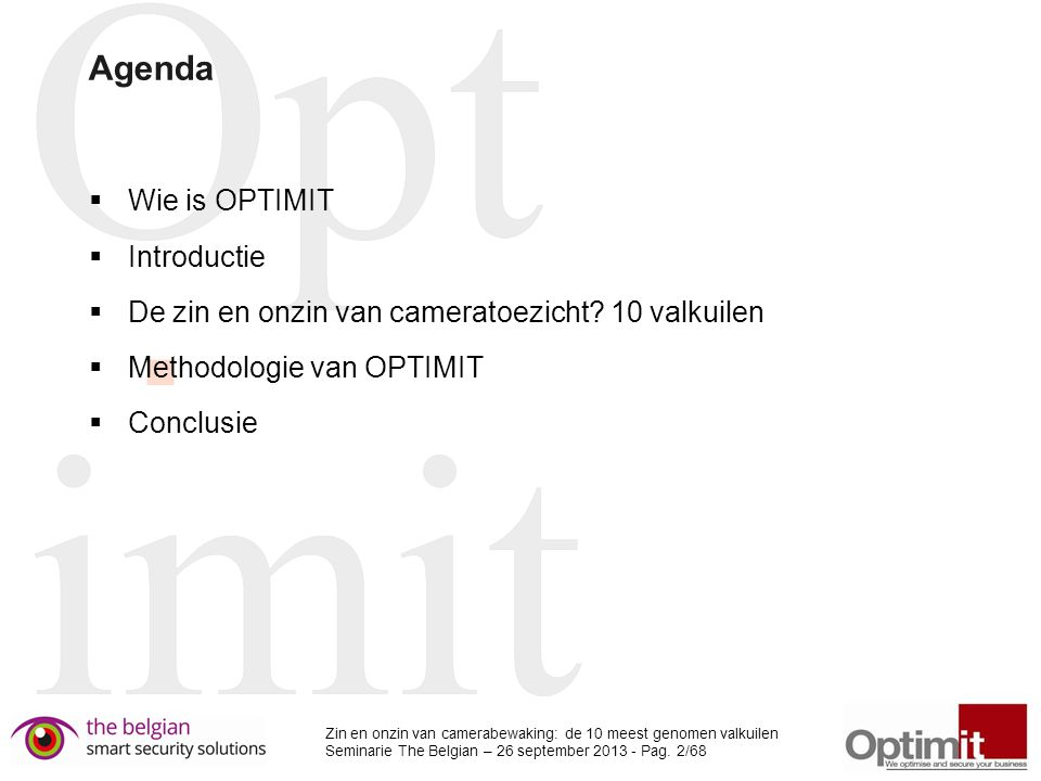 Agenda Wie is OPTIMIT Introductie