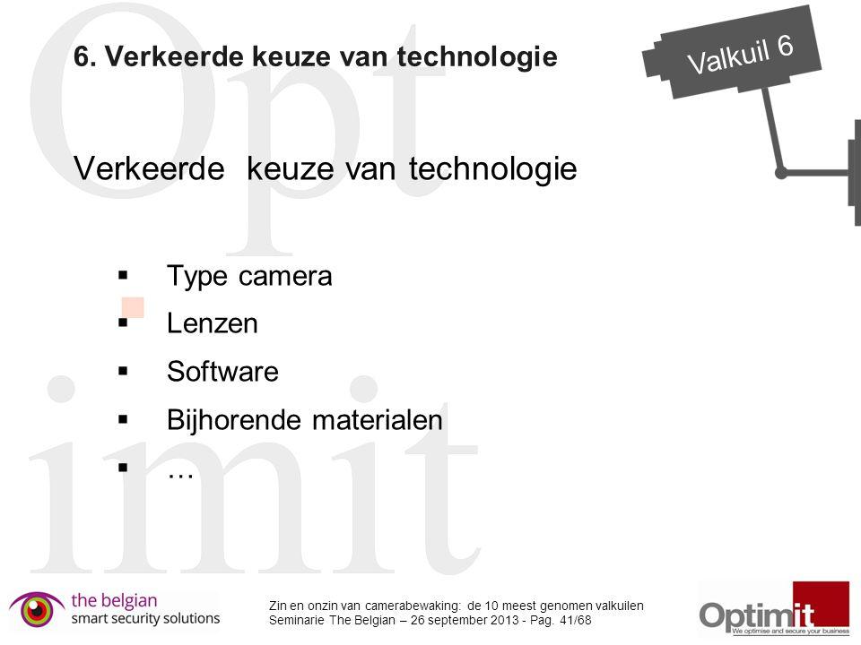 6. Verkeerde keuze van technologie