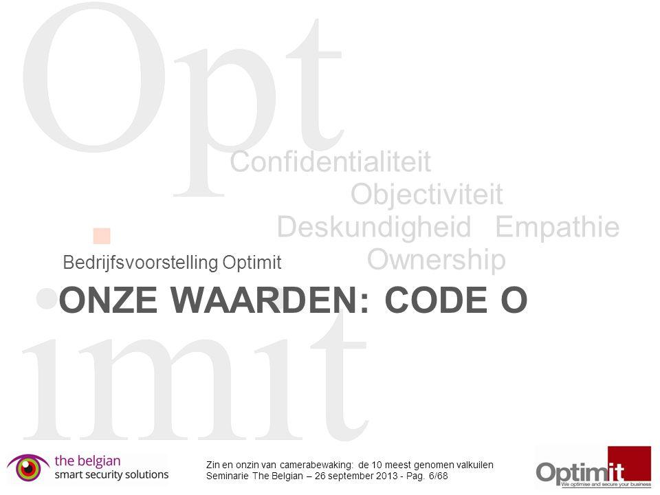 Onze waarden: Code O Confidentialiteit Objectiviteit Deskundigheid