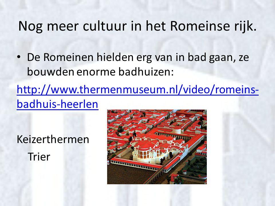 Nog meer cultuur in het Romeinse rijk.