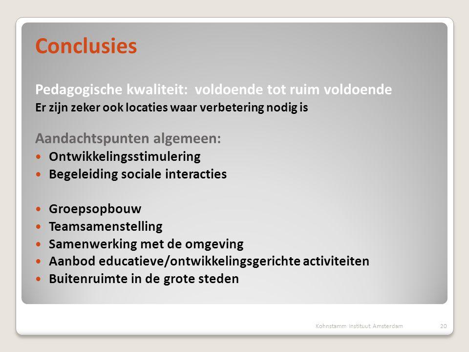 Conclusies Pedagogische kwaliteit: voldoende tot ruim voldoende