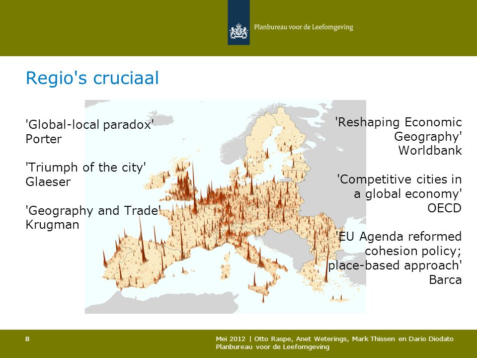 Regio s cruciaal Global-local paradox Porter Triumph of the city Glaeser Geography and Trade Krugman.