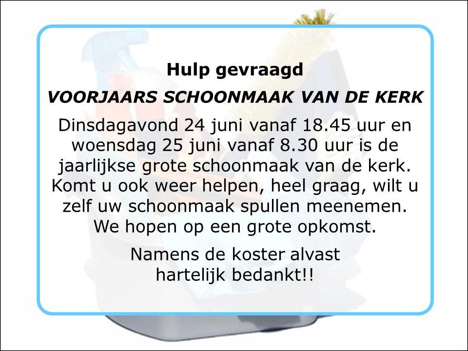 VOORJAARS SCHOONMAAK VAN DE KERK