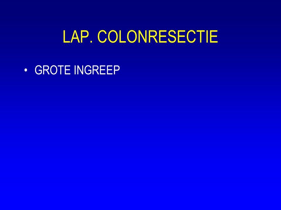 LAP. COLONRESECTIE GROTE INGREEP