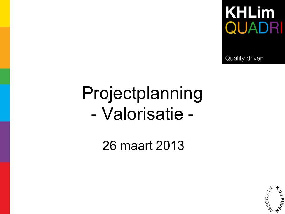 Projectplanning - Valorisatie -