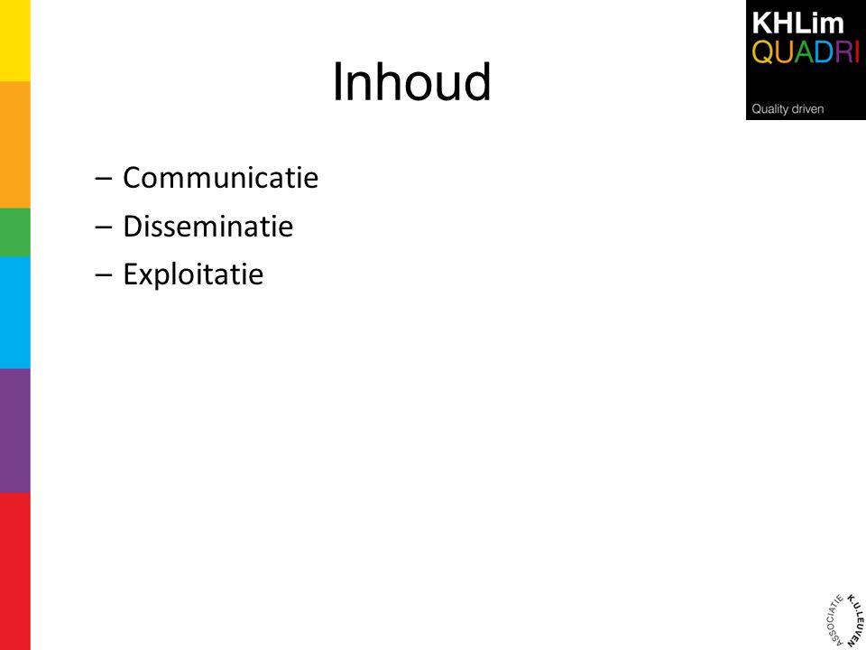 Inhoud Communicatie Disseminatie Exploitatie