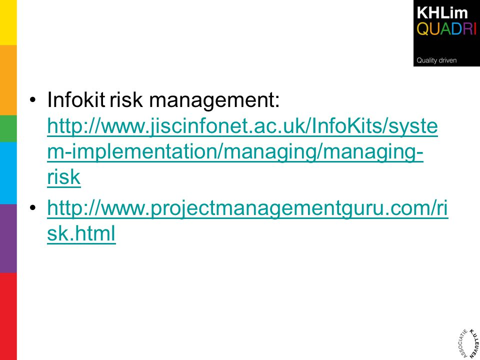 Infokit risk management: http://www. jiscinfonet. ac