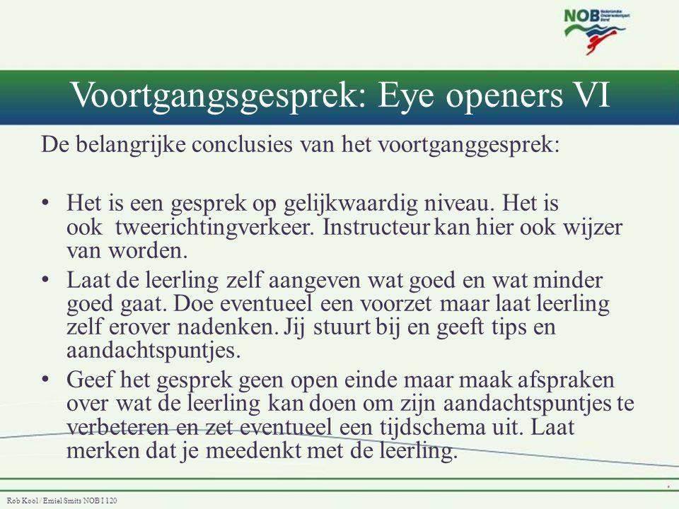 Voortgangsgesprek: Eye openers VI