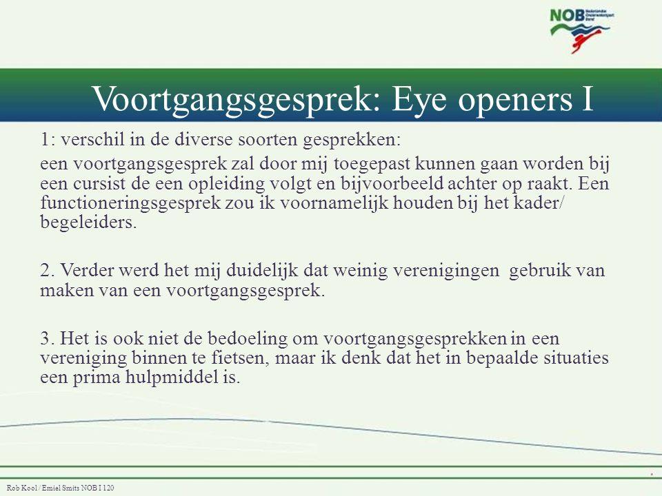Voortgangsgesprek: Eye openers I
