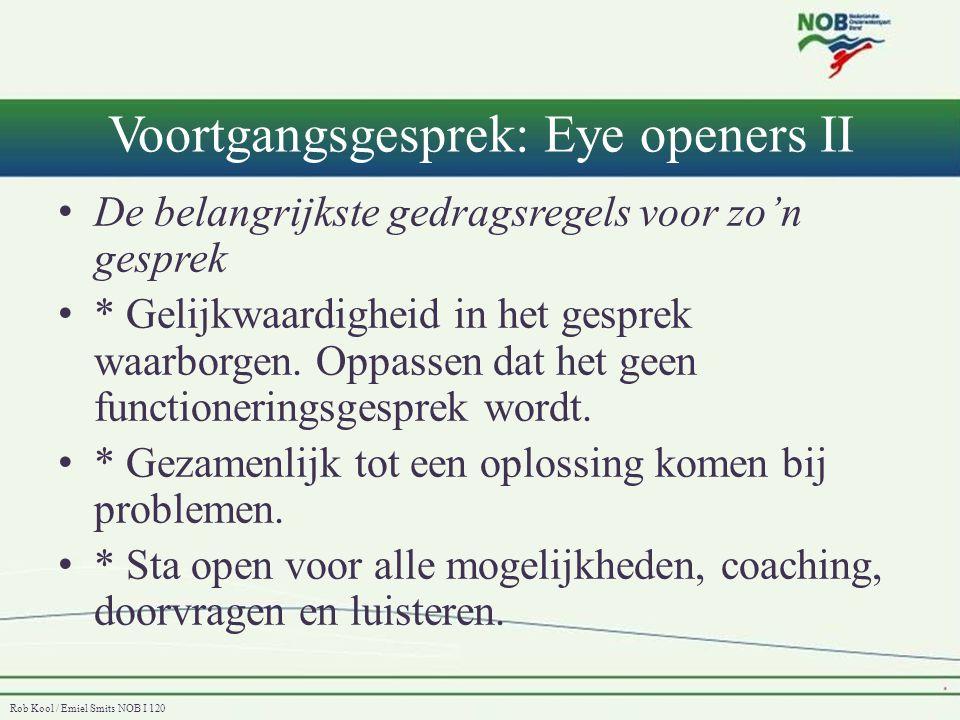 Voortgangsgesprek: Eye openers II