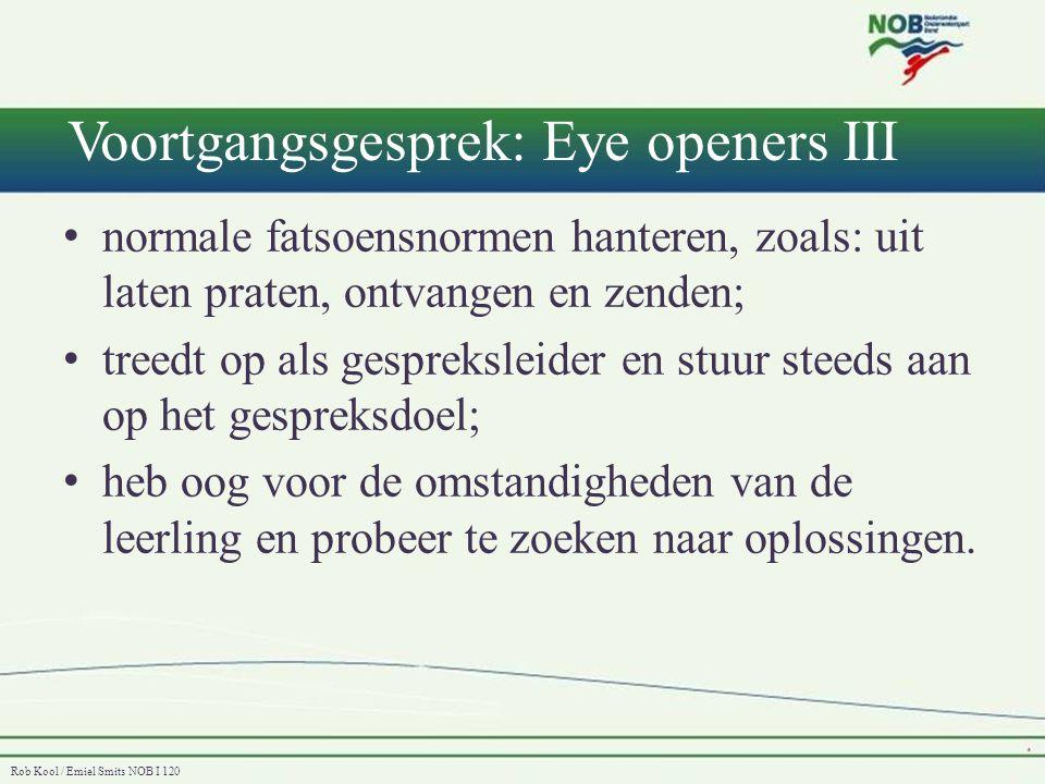 Voortgangsgesprek: Eye openers III
