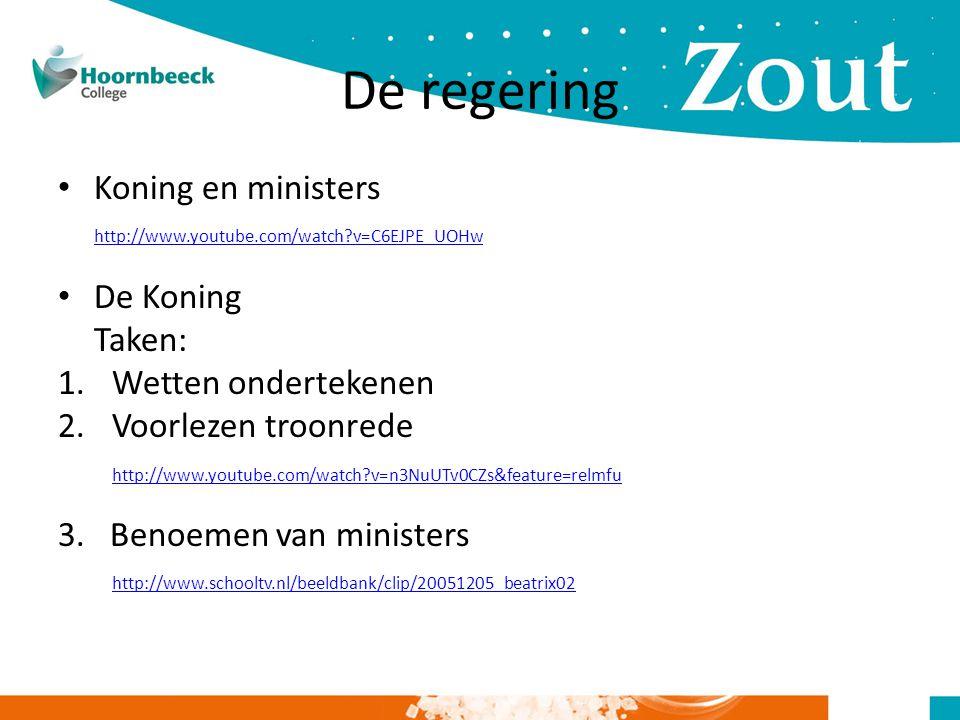 De regering Koning en ministers