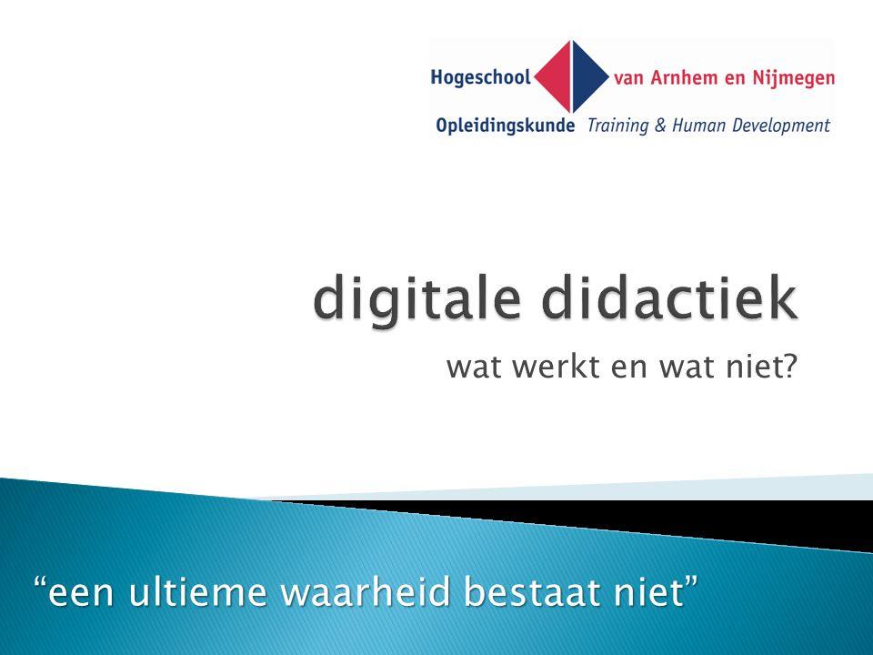 digitale didactiek een ultieme waarheid bestaat niet